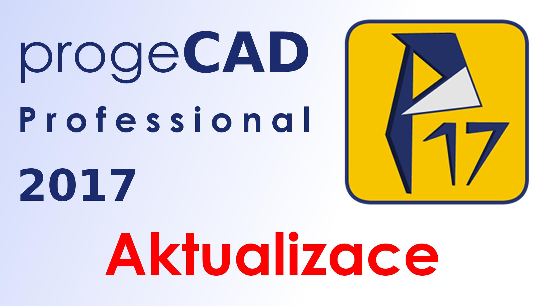 Aktualizace progeCAD 2017 Professional